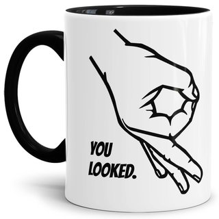 Tasse You Looked Innen/Henkel Schwarz