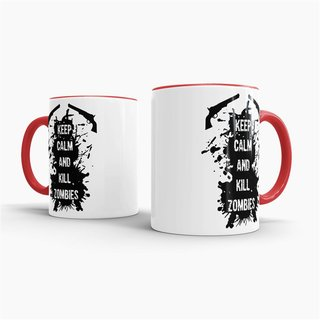 Tasse Keep Calm and kill Zombies Rot