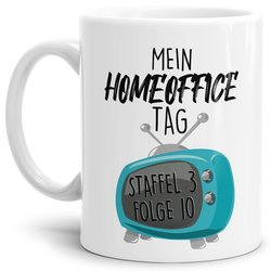 Home-Office Tasse - Mein Home Office Tag - Weiß